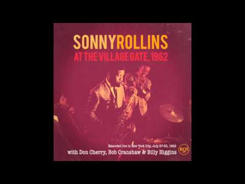 Sonny Rollins & Don Cherry: St Thomas  at the Village Gate 1962