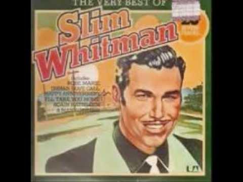 Slim Whitman - **TRIBUTE** -  Prisoner's Song (1958).