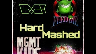 DJ Everest -Feed Me, MGMT & Kill the Noise, Hard-Mashed Kids DOWNLOAD