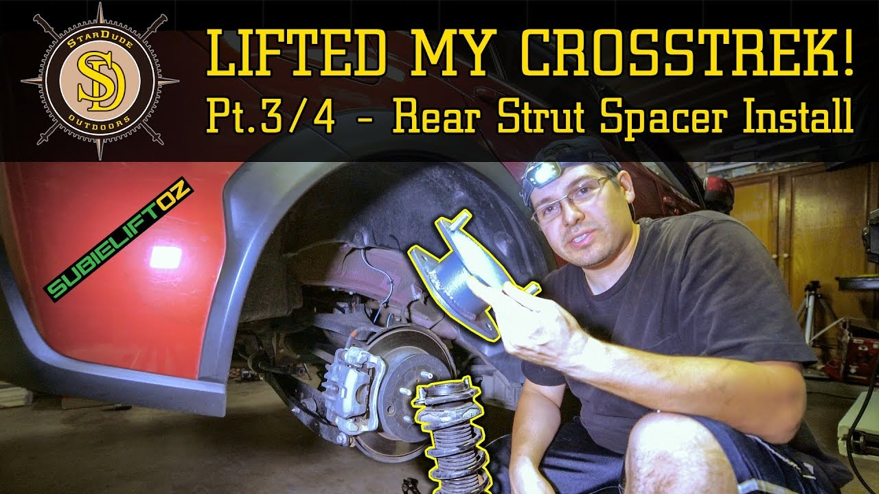 I Lifted My Crosstrek! - Pt  3/4 - How to Remove Rear Struts - Rear Spacer  Install