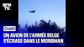 Un avion de chasse de l'armée belge s'est écrasé ce matin à Pluvigner dans le Morbihan