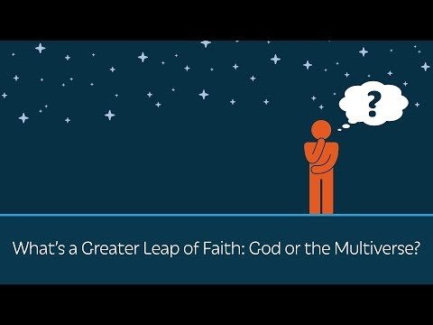 What's a Greater Leap of Faith: God or the Multiverse?