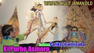 Gambar cover Ki Purbo Asmoro  - Lakon Parikesit Winisudo