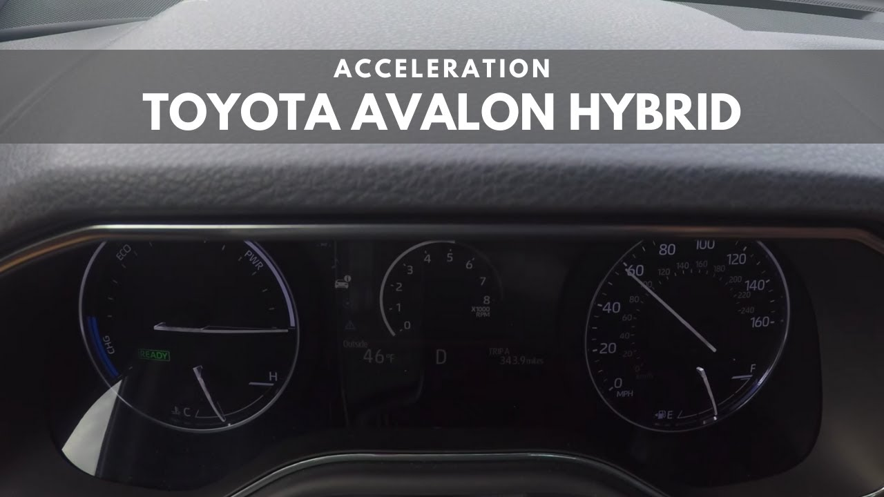 2019 Toyota Avalon Hybrid 0 60 Acceleration