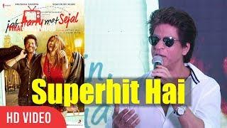 Superhit Picture Hai...  Log Pagal Ho Jayenge   Jab Harry Met Sejal   Shahrukh Khan