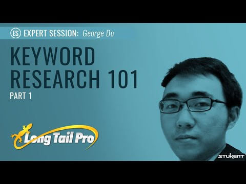 Keyword Research 101 - Part 1 - George Do of Long Tail Pro