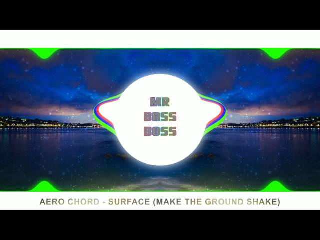 aero-chord-surface-make-the-ground-shake-bass-boosted-mrbassboss
