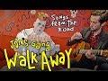 Walk Away - James Gang (classic jams & fresh fruits)