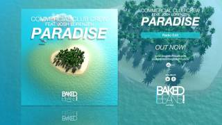 Commercial Club Crew feat. Josh Lorenzen - Paradise (Radio Edit)