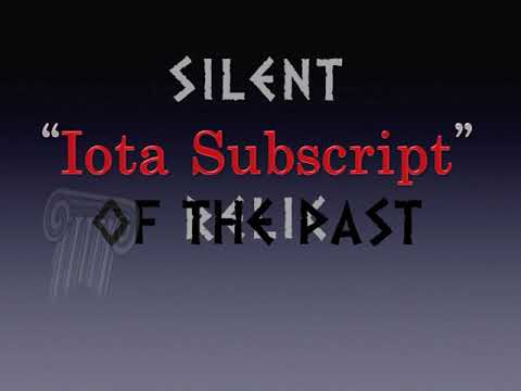 GREEK PRONUNCIATION 8 (Iota Subscript)