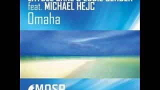 Michael Hejč feat. Laydee Jane & Eddie Sender - Omaha