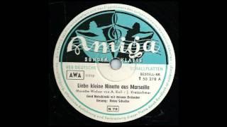 Liebe Kleine Ninette Aus Marseille - Heinz Schultze, Gerd Natschinski & Sein Orchester