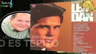 LEO DAN, CON MARIACHI - MI BARRIO ES TEPITO