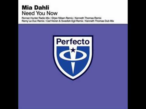Mia Dahi - Need You Now (Orjan Nilsen Remix)