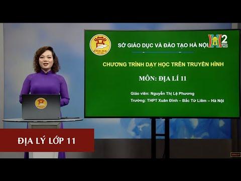 MÔN ĐỊA LÝ - LỚP 11| ÔN TẬP: ĐỊA LÝ KHU VỰC VÀ QUỐC GIA | 16H30 NGÀY 28.05.2020 | HANOITV