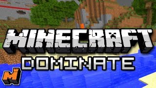 Minecraft: DOMINATE! - Mini Game