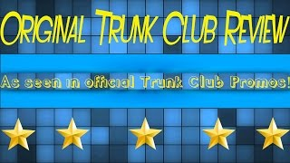 Slick Reviews - Trunk Club