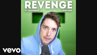 LazarBeam Sings Revenge (Creeper Aww Man)