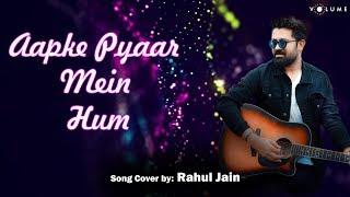 Aapke Pyaar Mein Hum Savarne Lage Unplugged Cover Rahul Jain Mp3 Song Download