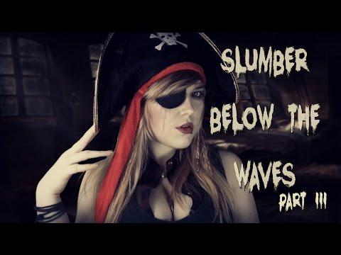 ☆★ASMR★☆ Slumber Below the Waves | A Ghostly Pirate Halloween Roleplay | Part III