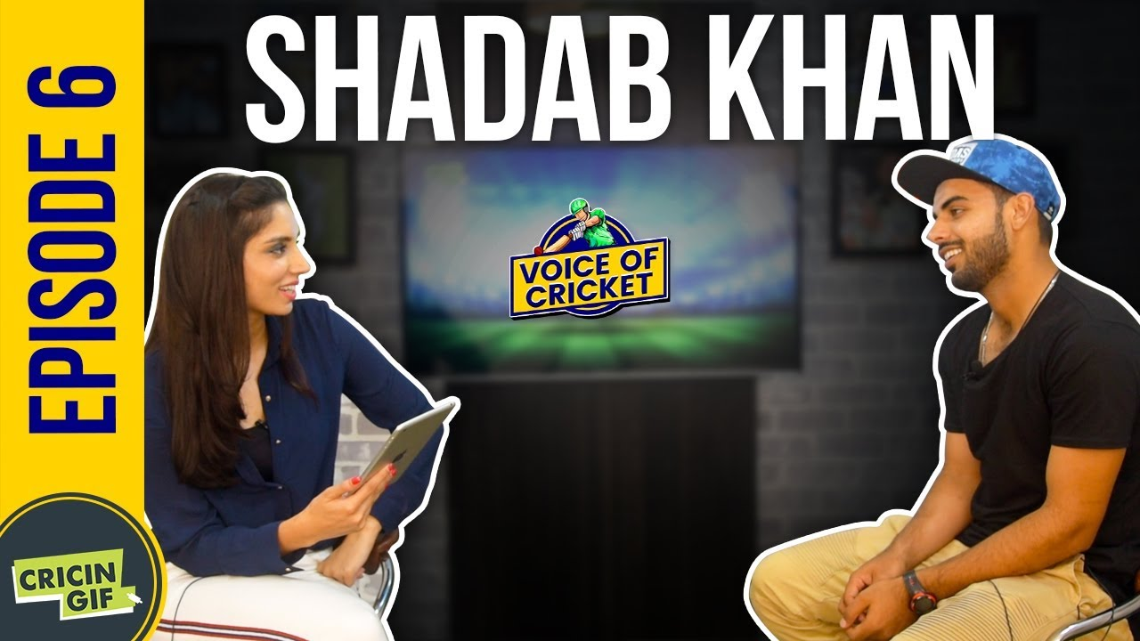 Shadab Khan in conversation with Zainab Abbas - Voice of Cricket Episode 6