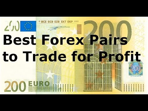 Forex Pairs Which Are The Best Currency To Trade