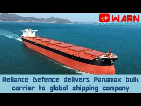 Reliance Defence delivers Panamax bulk carrier to global shipping company