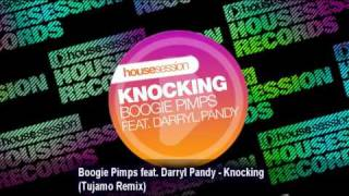 Boogie Pimps feat. Darryl Pandy - Knocking (Tujamo Remix)