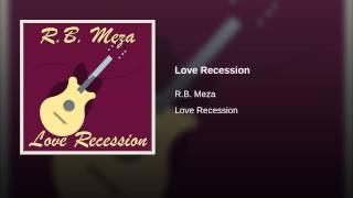 Love Recession