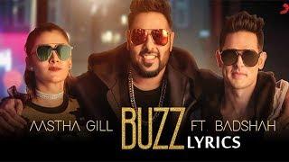 Aastha Gill - Buzz LYRICS / Lyric Video ft Badshah | Priyank Sharma