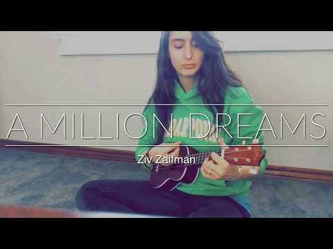 A MILLION DREAMS | Ziv Zaifman [Cover]
