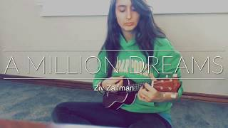 Download Lagu A MILLION DREAMS | Ziv Zaifman [Cover] Mp3