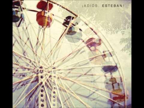 ¡Adiós, Esteban! - Esteban (Álbum Completo)