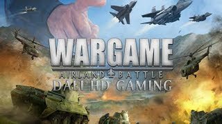 Wargame AirLand Battle PC Gameplay HD 1080p