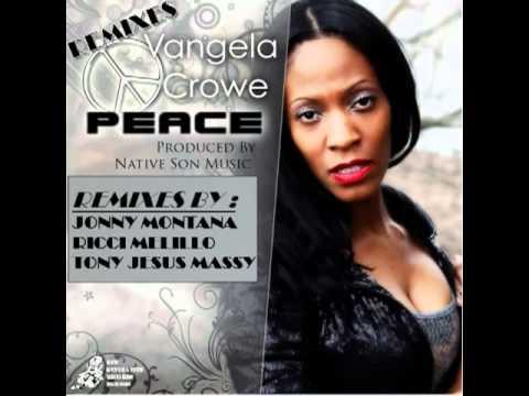 Vangela Crowe - Peace (Jonny Montana Classic House Pass Mix)