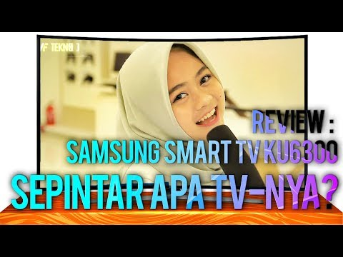 Review : Samsung UA40KU6300 Curved Smart TV UHD 40 Inch BAHASA INDONESIA - SEPINTAR APA TV-nya ?