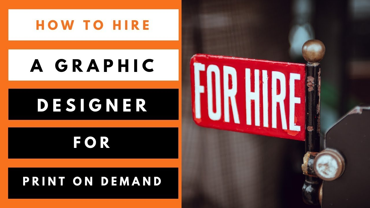 How To Hire A Graphic Designer For Print On Demand