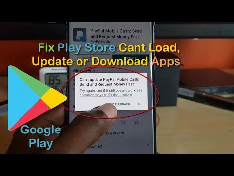 Google Play Store Wont Open,Load, Update Or Download Apps Fix