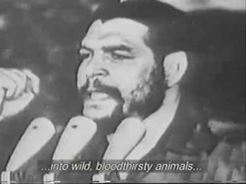 Ernesto CHE Guevara speech about American imperialism in Latin America