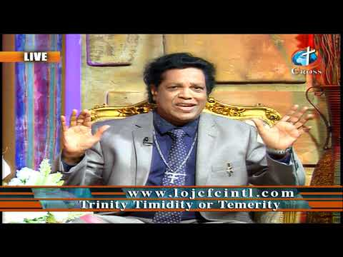 Trinity Timidity or Temerity Dr. Dominick Rajan 03-15-2019