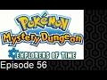 Pokemon Mystery Dungeon Explorers of Time Episode 56 - The Hidden Land