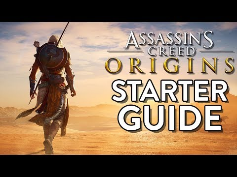 ASSASSINS CREED ORIGINS: Assassin STARTER Guide! (10 Tips For A Head Start In Origins)