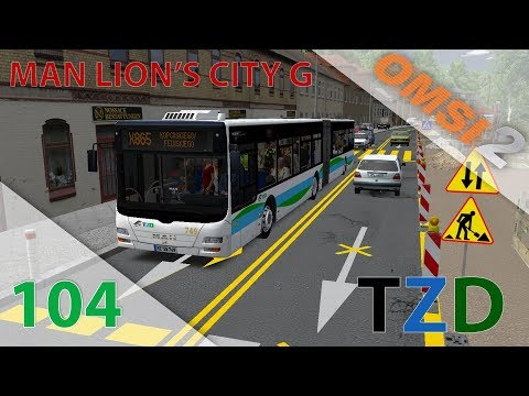 [OMSI 2] [TZD] Episode n°104 : MAN Lion's City G 2007 MVG, l