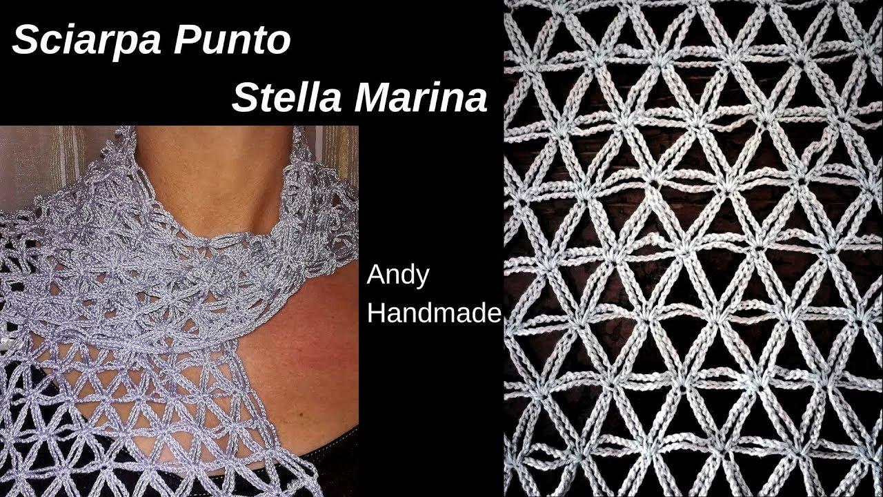 Sciarpastola Punto Stella Marina Uncinetto Facile Scarf Crochet
