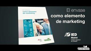 El envase como elemento de Marketing. IED Madrid