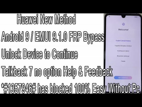 New Method All Huawei FRP Bypass Android 9 EMUI 9.0.1 Talkback 7 Unlock Device to Continue 100% Easy