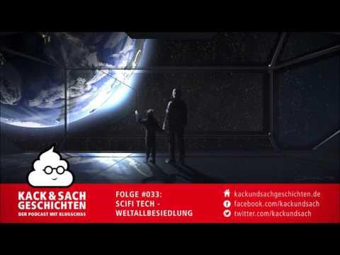 #033: SciFi Tech - Weltallbesiedlung