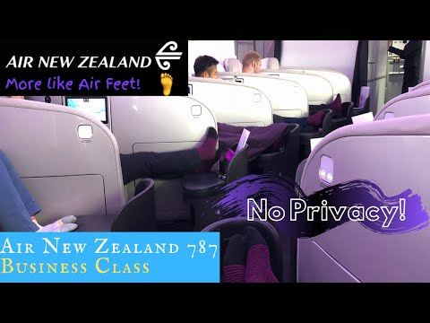Air New Zealand 787 BUSINESS CLASS Shanghai To Auckland: The Seats! The Feet!
