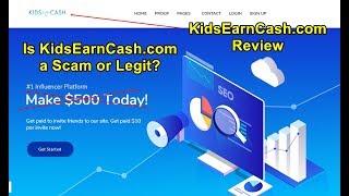 Is KidsEarnCash.com Scam or Legit?  KidsEarnCash.com Review