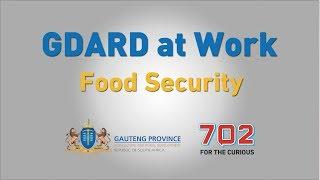 GDARD At work - Food Security